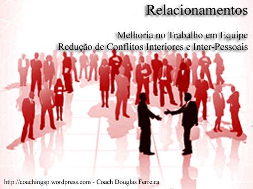3 - Relacionamentos Profissionais - Coach Douglas Ferreira