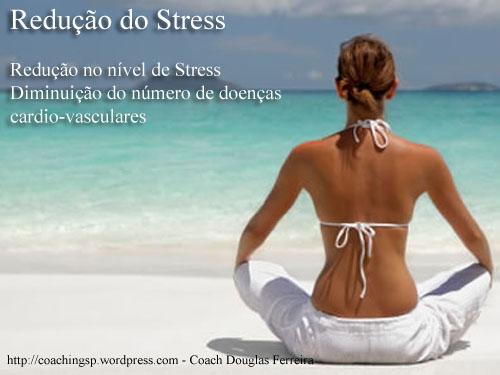 6 - Saúde e Redução de Stress - Coach Douglas Ferreira