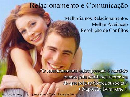 4 - Relacionamentos e Comunicação - Coach Douglas Ferreira
