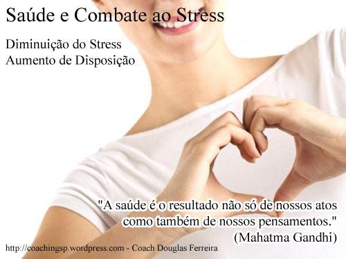 3 - Saúde e Diminuição de Stress - Coach Douglas Ferreira
